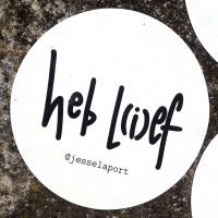 Jesse Laport sticker, poezie, heb lief, heb lef, loesje